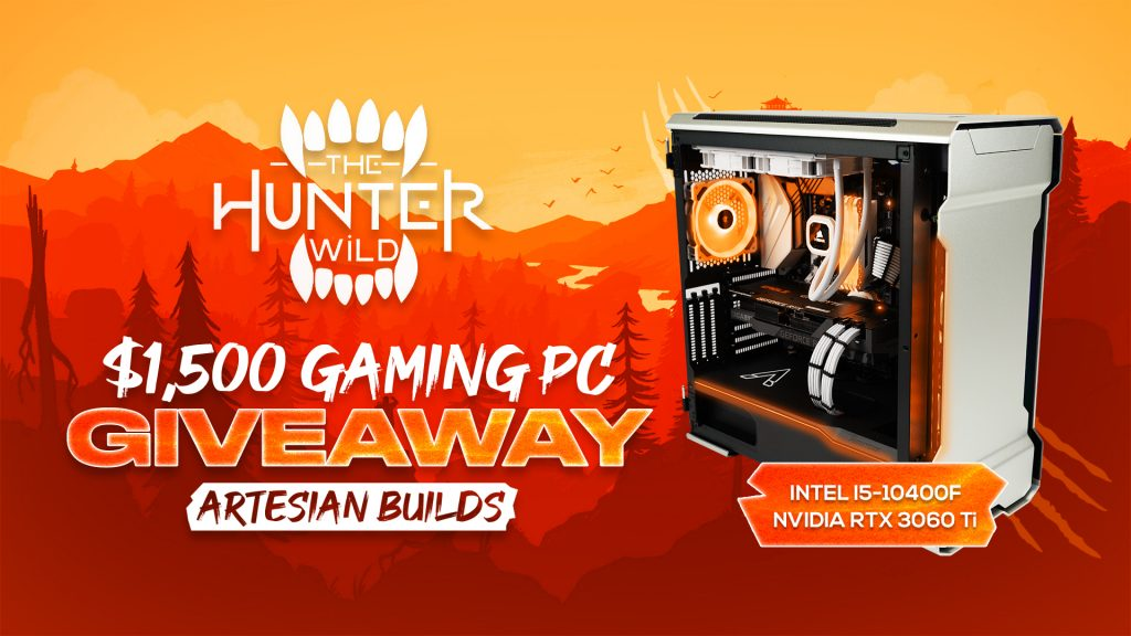 TheHunterWild | $1,500 RTX 3060 Ti Gaming PC Giveaway - Vast | Expand Your Reach